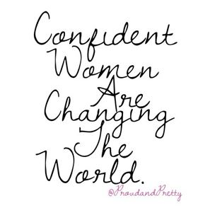 Confident Women are Changing the World Proud and Pretty in Pink